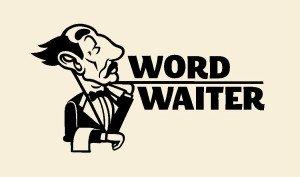 Word Waiter Digital